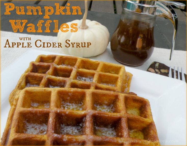 Pumpkin Waffles with Apple Cider Syrup from @caramel potatoes