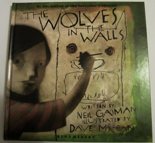 an analysis of wolves in the walls by neil gaiman The wolves in the walls / written by neil gaiman illustrated by dave mckean lucy is sure there are wolves living in the walls of her house, although others in her family disagree, and when the wolves come out, the adventure begins.