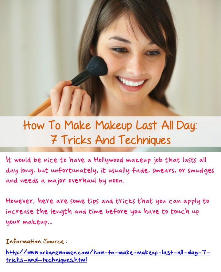 How To Make Makeup Last All Day: 7 Tricks And Techniques