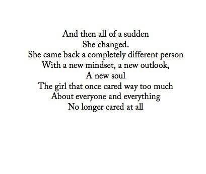 She changed… :(