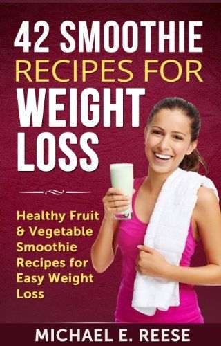 what fruits are healthy for weight loss healthy veggie and fruit smoothies recipes