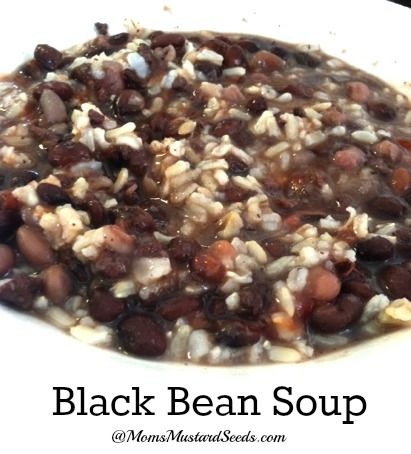 Black Bean Soup from Mom's Mustard Seeds
