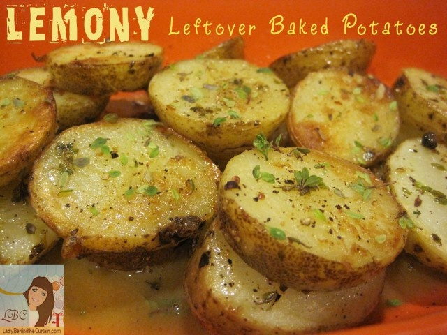 Lady Behind The Curtain - Lemondy Leftover Baked Potatoes