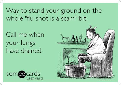 flu shot funny quotes | Eek!Cards #197: One Flu Into the Cuckoo's Chest [Where the Hell Was I ...