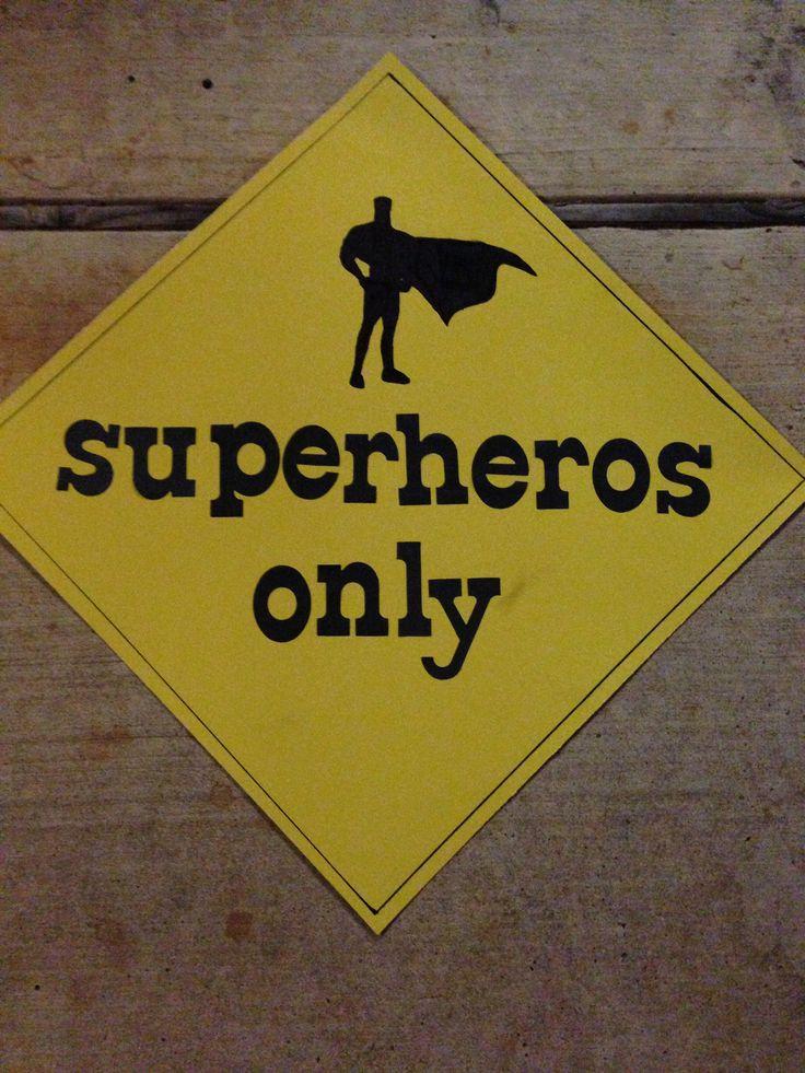 Superhero classroom door sign. (I corrected spelling on superheroes)