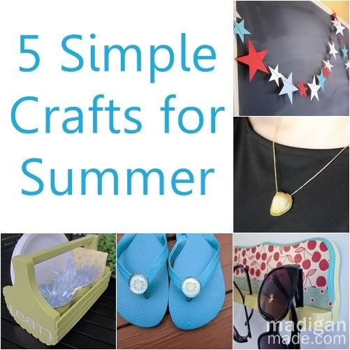 5 Simple Crafts For Summer