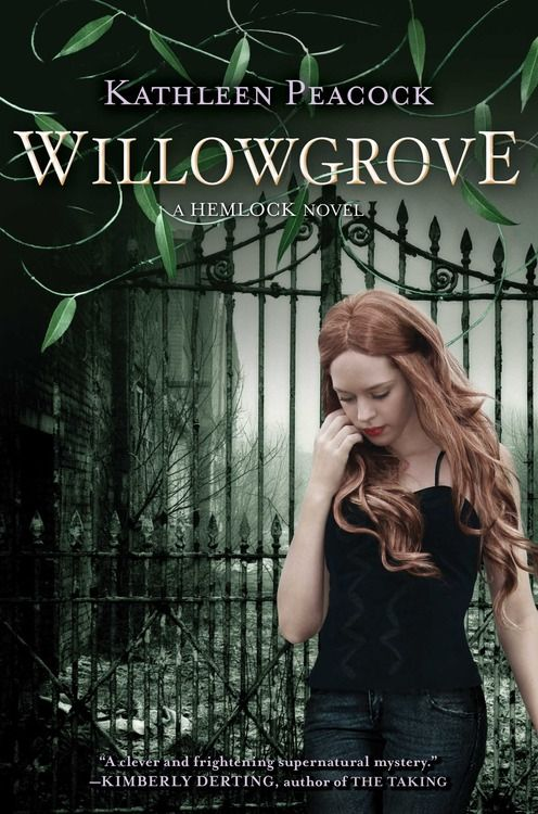 Willowgrove (Hemlock #3) by Kathleen Peacock