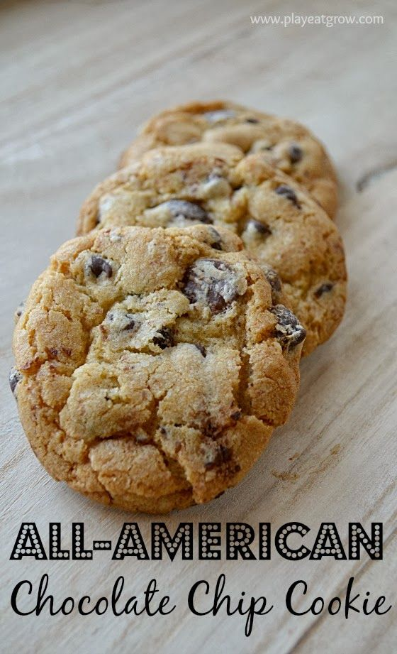 All-American Chocolate Chip Cookie: The secret is to include good ...