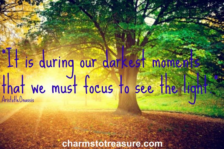 Focus on the light! Re-pin to remind your friends! #inspiration #Quote
