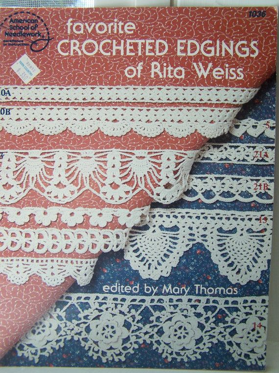 Crochet Edging Patterns : Crochet Edging Pattern Book, Favorite Crochet Edgings, Lacy Designs ...