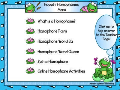 ... homophone pairs, use clues to guess homophones, and play a fun