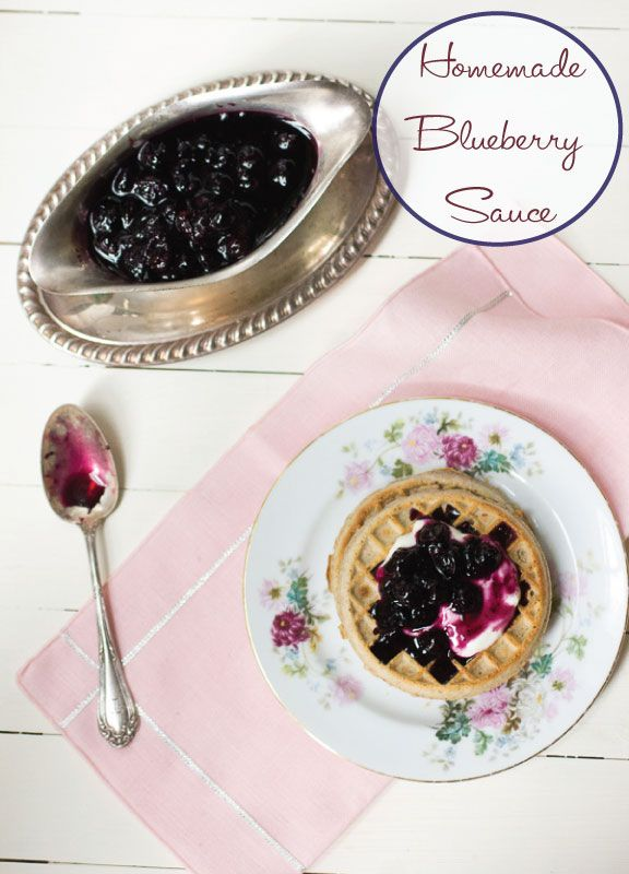 Homemade Blueberry Sauce - Adventures in the Kitchen Cooking School