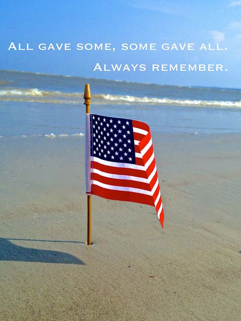 All gave some, Some gave all.  Always Remember.