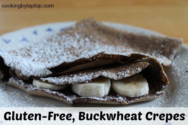 Gluten-Free, Buckwheat Crêpes | Buckwheat | Pinterest