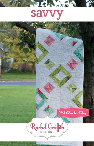 Savvy Quilt Pattern Rachel Griffith