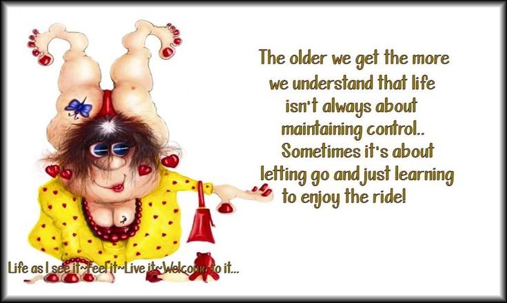 Enjoy the ride | Old People n Jokes | Pinterest
