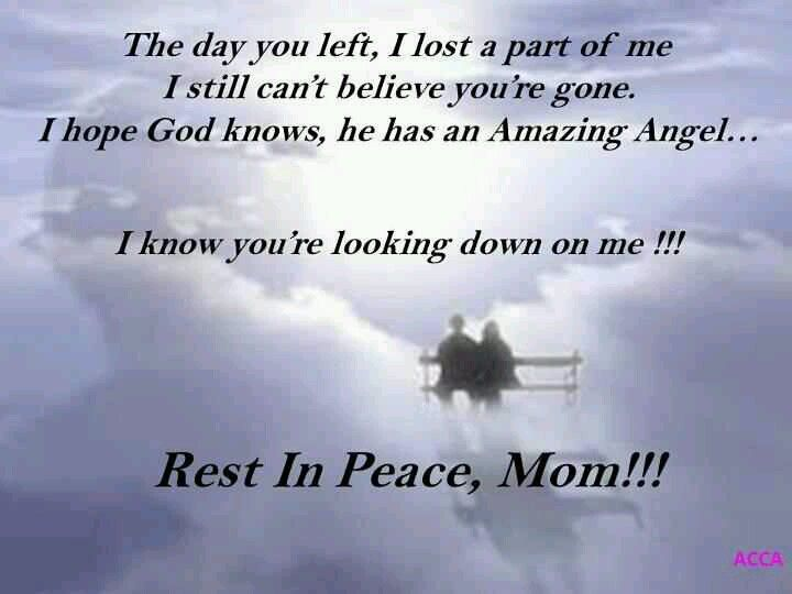Rip Quotes For A Friends Mom : Gallery for gt rip mom quotes