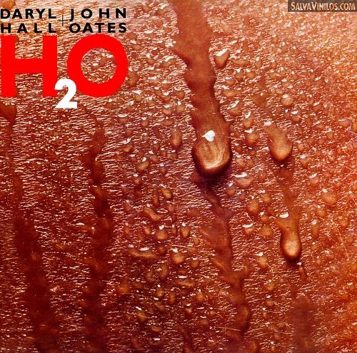 Daryl Hall & John Oates* Daryl Hall + John Oates - H2O