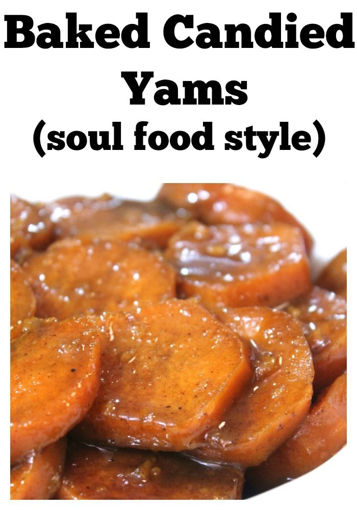 Similiar southern style candied yams recipe keywords the 25 best soul food recipes ideas on pinterest best forumfinder Choice Image