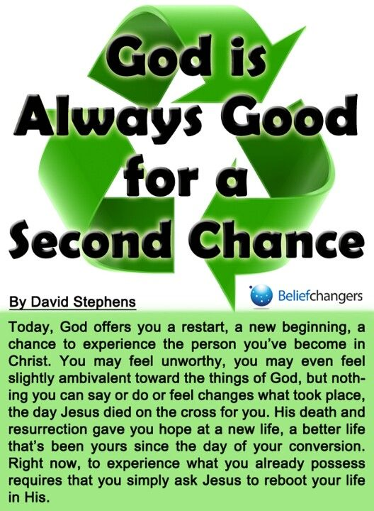 Is truly the god of second chances my spiritual life thoughts