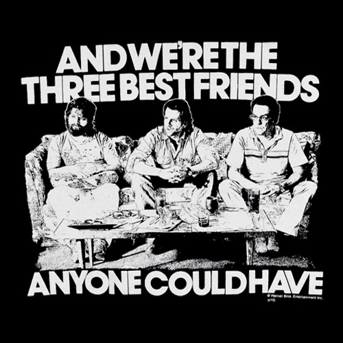 Three Best Friends Quote From Hangover : Hangover best friends quotes quotesgram