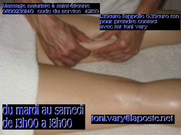 massage naturiste saint etienne Libourne