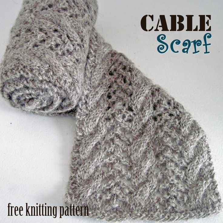 Knitted Cable Scarf Patterns : Cable Scarf free knitting pattern. knitting projects Pinterest