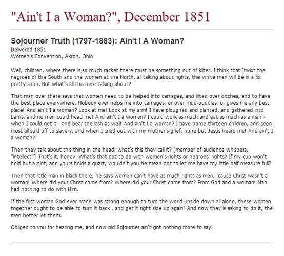 ain t i a woman A former slave named sojourner truth electrified a woman's-rights convention in akron, ohio, in 1851, striding to the front of the crowd through a raucous band of.