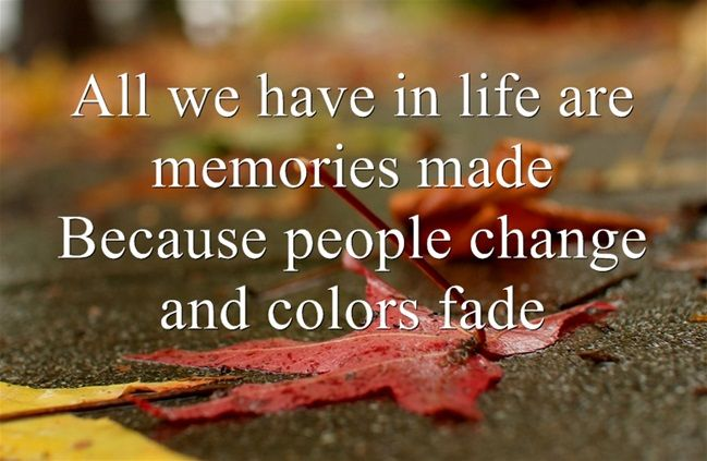 Quotes About Memories Lasting Forever ... memories. #...