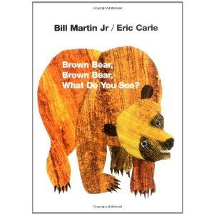 Brown Bear, Brown Bear, What Do You See? - Classic!