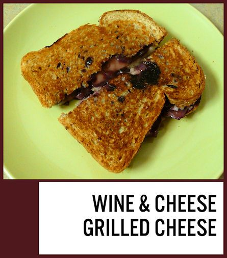 Wine & Cheese Grilled Cheese + GIVEAWAY | Recipe