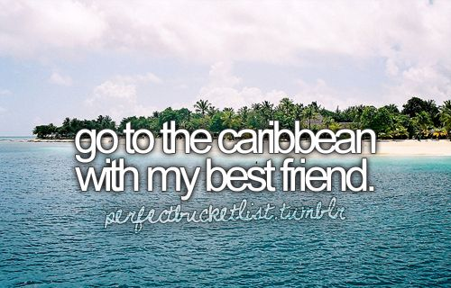 Bucket List - I really want this one to happen!