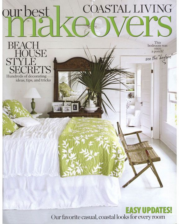 In Print Coastal Living October 2010 Beach House Style Secrets Love