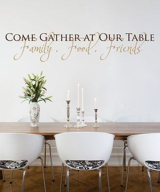 Dining room wall quotes quotesgram for Dining room quote decals