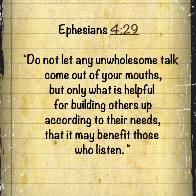 Speak only what is helpful.....