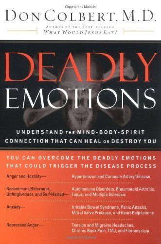 deadly emotions understand mind body spirit connection essay