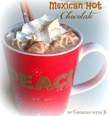 Mexican Hot Chocolate | Delicious Drinks/Frozen Treats | Pinterest