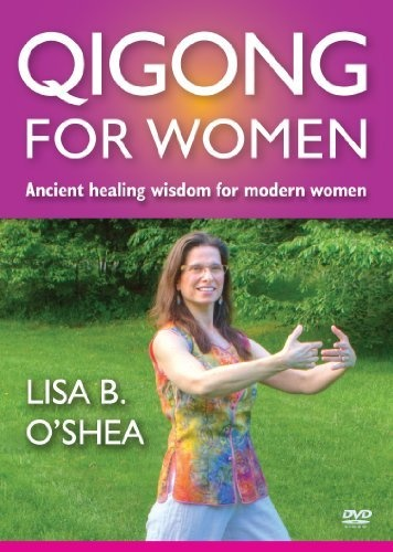 Qigong for Women DVD ~ Lisa O'Shea, http://www.amazon.com/dp ...