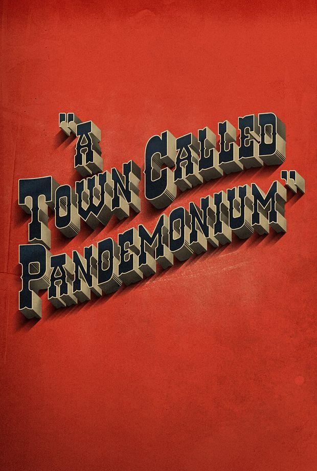 A Town Called Pandemonium by Adam Hill