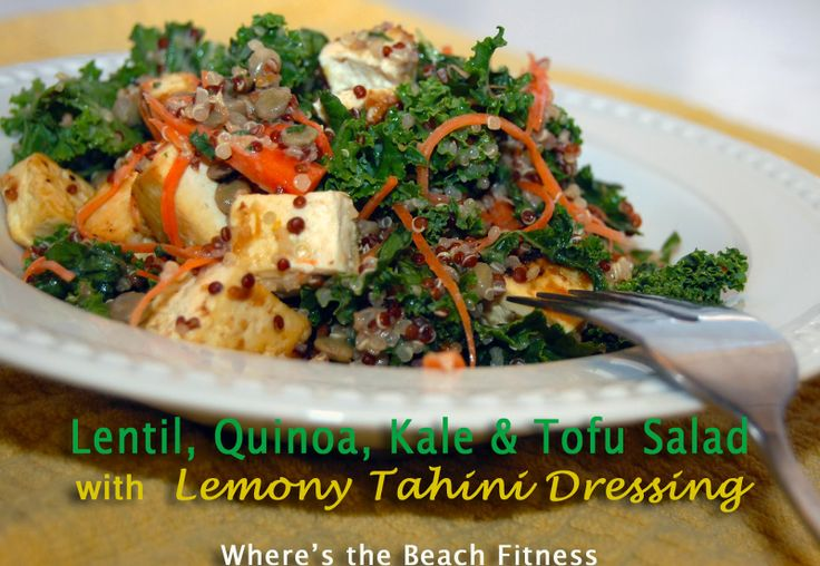 Lentil, Quinoa, Kale & Tofu Salad with Lemony Tahini Dressing via ...