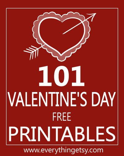 101 Valentine's Day Printables {free} - EverythingEtsy.com #Valentine #Printables