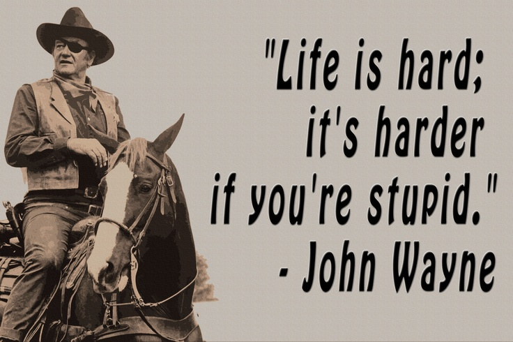 John Wayne Birthday Quotes. QuotesGram