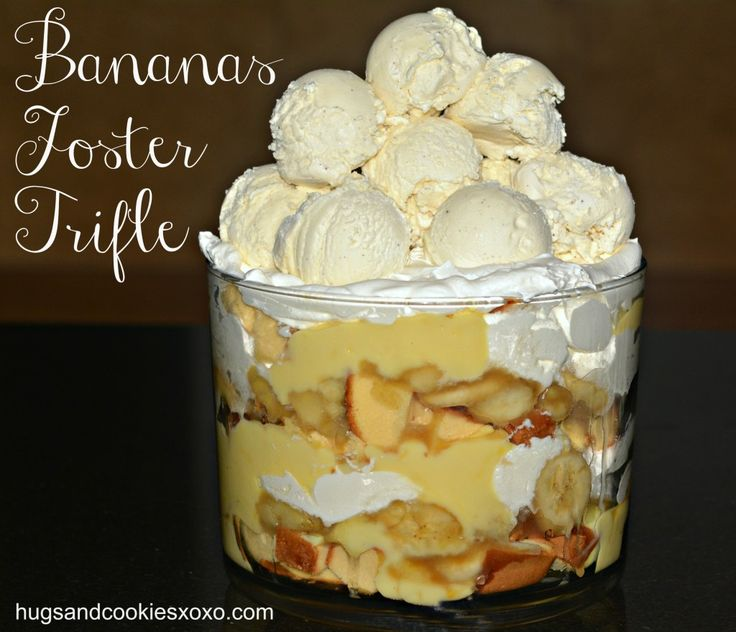 bananas foster trifle - This with homemade pudding might be pretty ...