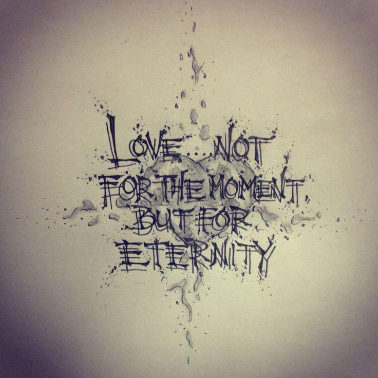 love quote tattoo sketch by ranz pinterest