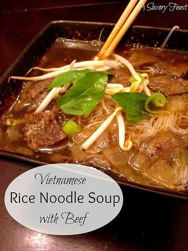 Vietnamese Rice Noodle Soup with Beef | Soup of the day | Pinterest