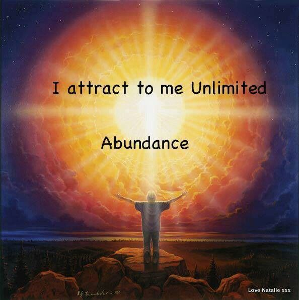 I attracted to me unlimited abundance