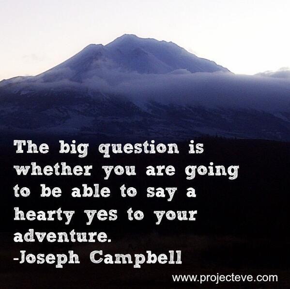 Adventure Joseph Campbell Quote
