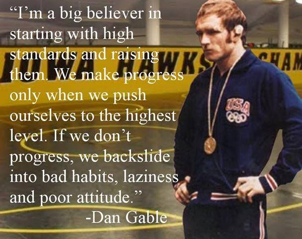 dan gable During his prep and college careers, gable compiled an unbelievable record of 182-1 he was undefeated in 64 prep matches, and was 118-1 at iowa state.