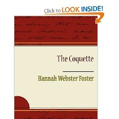 hannah webster foster coquette essays