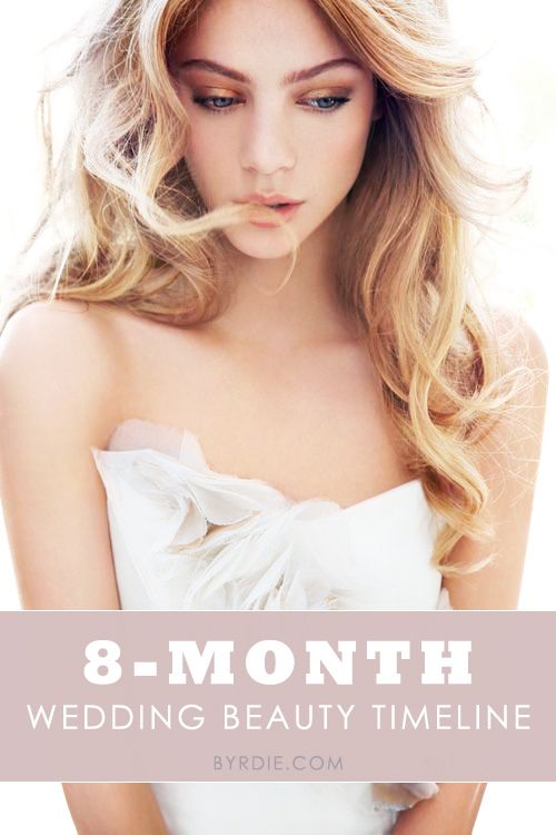 Wedding Hair And Makeup Timeline : Your Wedding Beauty Timeline: What To Do and When To Do it